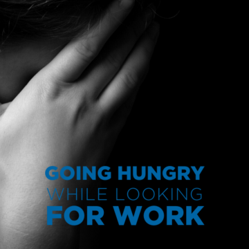 Going Hungry, Looking for Work