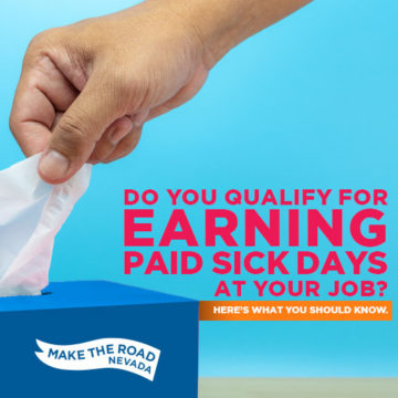 Nevada workers may now qualify for having earned paid sick days. Know your employment rights.