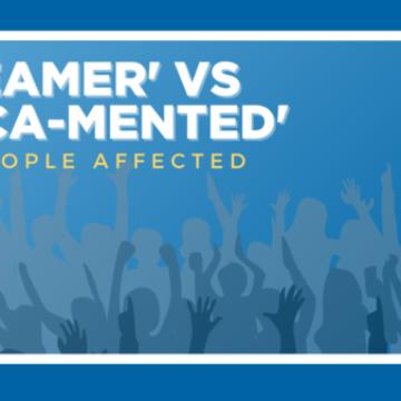 DACAmented vs DREAMer