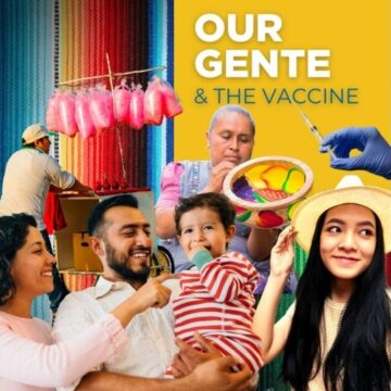 Our gente and the pandemic